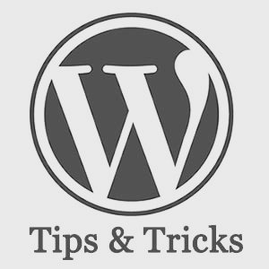 WordPress Tips & Tricks